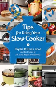 Cover of: Tips For Using Your Slow Cooker