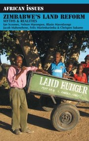 Cover of: Zimbabwes Land Reform Myths Realities