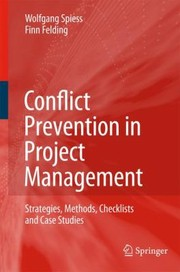 Cover of: Conflict Prevention In Project Management Strategies Methods Checklists And Case Studies