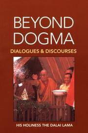 Cover of: Beyond dogma: discourses and dialogues