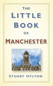 Cover of: The Little Book of Manchester