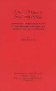 Cover of: Lord And Lady Bryti And Deigja Some Historical And Etymological Aspects Of Family Patronage And Slavery In Early Scandinavia And Anglosaxon England