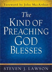 Cover of: The Kind of Preaching God Blesses