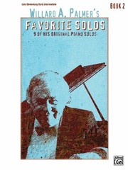 Cover of: Willard A Palmers Favorite Solos Book 2 9 of His Original Piano Solos