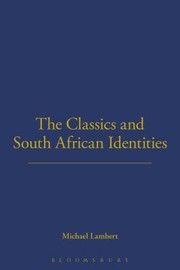 Cover of: The Classics And South African Identities