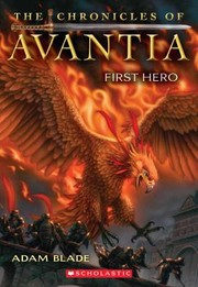 Cover of: The Chronicles Of Avantia First Hero