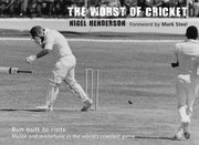 Cover of: The Worst of Cricket Runouts to Riots