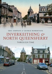Cover of: Inverkeithing North Queensferry Through Time