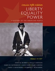 Cover of: Liberty Equality Power Volume I Concise To 1877