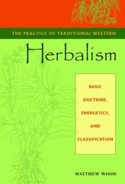 Practice of Traditional Western Herbalism