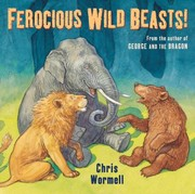 Cover of: Ferocious Wild Beasts Chris Wormell