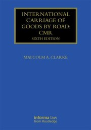 Cover of: International Carriage of Goods by Road