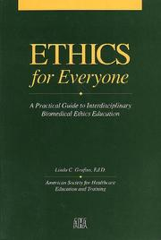 Cover of: Ethics for everyone | Linda C. Grafius