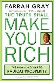 Cover of: The Truth Shall Make You Rich