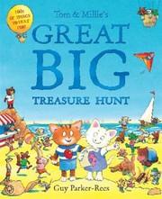 Tom Millies Great Big Treasure Hunt