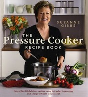 Cover of: The Pressure Cooker Recipe Book