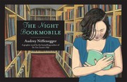 Cover of: The Night Bookmobile by Audrey Niffenegger