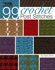 Cover of: 99 Crochet Post Stitches