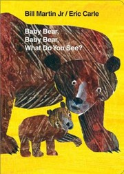 Cover of: Baby Bear Baby Bear What Do You See