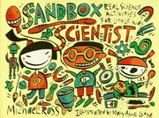 Cover of: Sandbox scientist: real science activities for little kids