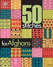 Cover of: 50 Stitches for Afghans