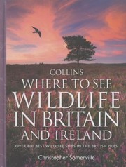 Cover of: Collins Where to See Wildlife in Britain and Ireland
