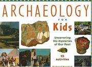 Cover of: Archaeology for kids | Richard Panchyk