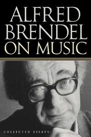 Cover of: Alfred Brendel on music: collected essays