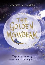Cover of: The Golden Moonbeam