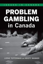 Cover of: Problem Gambling In Canada