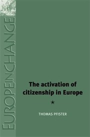 Cover of: The Activation of Citizenship in Europe