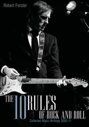 Cover of: The Ten Rules Of Rock And Roll Collected Music Writings 200510
