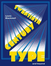 Cover of: 20th Century Type and Beyond