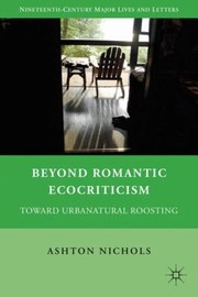Cover of: Beyond Romantic Ecocriticism