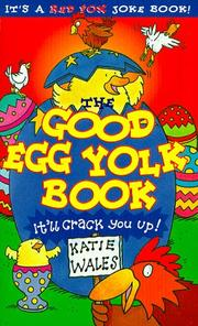 Cover of: The Good Egg Yolk Book (Red Fox Joke Book) | Katie Wales