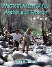 Cover of: Physical Activity For Health And Fitness Lab Manual