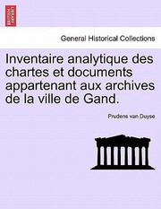 Cover of: Inventaire Analytique Des Chartes Et Documents Appartenant Aux Archives De