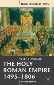 Cover of: The Holy Roman Empire 14951806