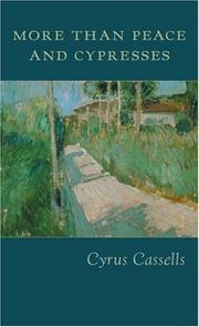Cover of: More than peace and cypresses | Cyrus Cassells