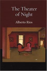 Cover of: The theater of night | Alberto Ríos