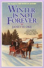 Cover of: Winter is not forever | Janette Oke
