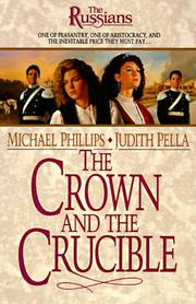 Cover of: The crown and the crucible