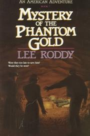 Cover of: Mystery of the phantom gold