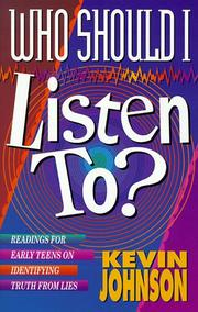 Cover of: Who should I listen to? | Johnson, Kevin