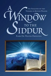 Cover of: A Window to the Siddur