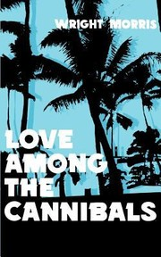 Cover of: Love Among the Cannibals