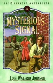 Cover of: Mysterious signal | Lois Walfrid Johnson