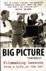 Cover of: The Big Picture Tom Reilly