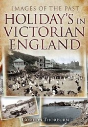 Cover of: Holidays in Victorian England
