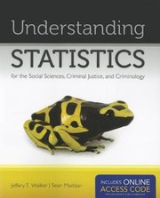 Cover of: Understanding Statistics For The Social Sciences Criminal Justice And Criminology